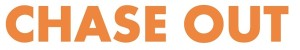 CHASE OUT- Campaign Logo